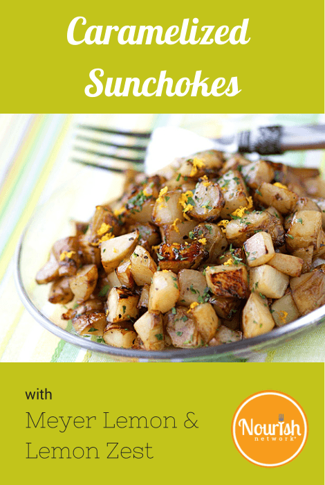 Caramelized Sunchokes with Meyer Lemon Zest & Parsley