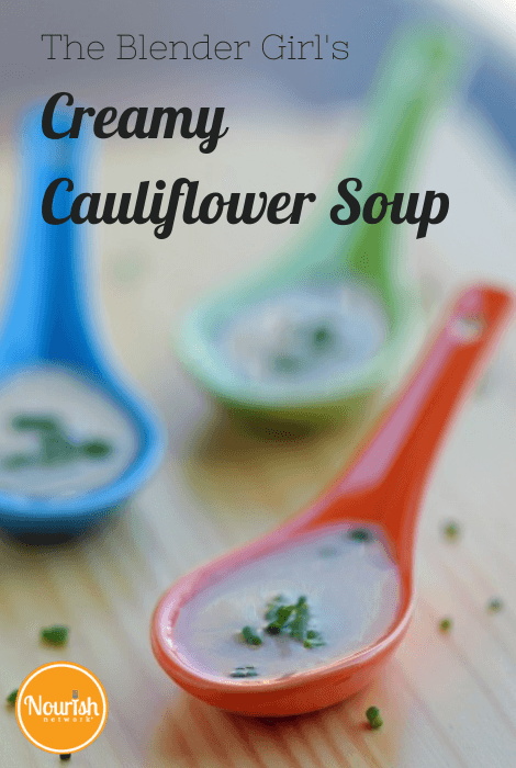 The Blender Girl's Cauliflower Soup