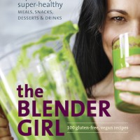 Cookbook Giveaway: The Blender Girl